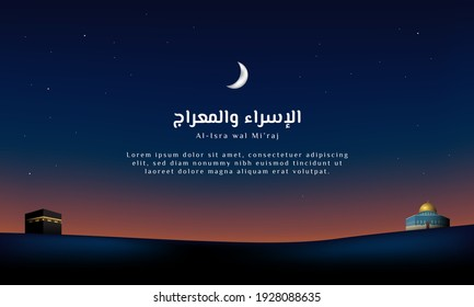 Islamic Background Design Template. Al-Isra wal Mi'raj means The night journey of Prophet Muhammad. Banner, Poster, Greeting Card. Vector Illustration.