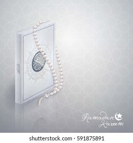 Islamic design Ramadan Kareem greeting vector holy quran and prayer bead illustration