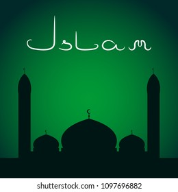Islamic mosque silhouette and ISLAM inscription. Night sky background. Green toned. Vector illustration.