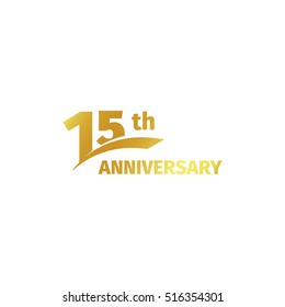 Isolated abstract golden 15th anniversary logo on white background. 15 number logotype. Fifteen years jubilee celebration icon. Fifteenth birthday emblem. Vector illustration
