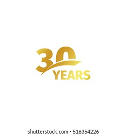 Isolated abstract golden 30th anniversary logo on white background. 30 number logotype. Thirty years jubilee celebration icon. Thirtieth birthday emblem. Vector illustration
