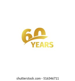 Isolated abstract golden 60th anniversary logo on white background. 60 number logotype. Sixty years jubilee celebration icon. Sixtieth birthday emblem. Vector illustration