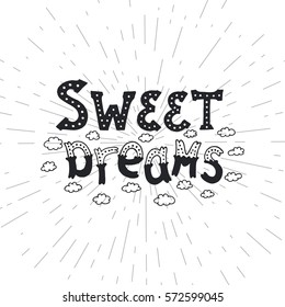 Isolated calligraphic hand drawn lettering of inspirational with phrase sweet dreams.