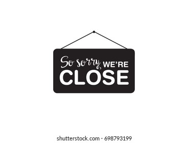 Isolated Close Sign