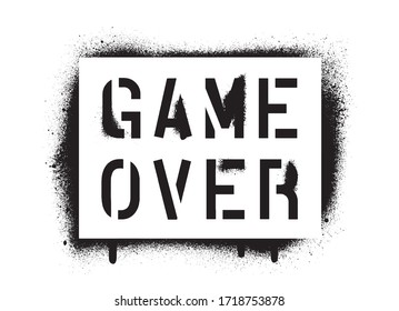 Isolated GAME OVER quote. Spray graffiti stencil.
