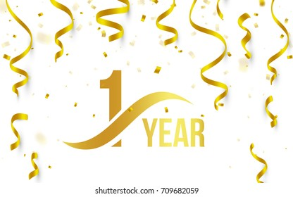 Isolated golden color number 1 with word years icon on white background with falling gold confetti and ribbons, first birthday anniversary greeting logo, card element, vector illustration