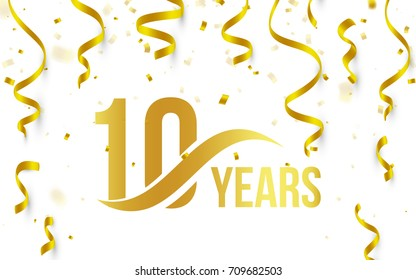 Isolated golden color number 10 with word years icon on white background with falling gold confetti and ribbons, 10th birthday anniversary greeting logo, card element, vector illustration