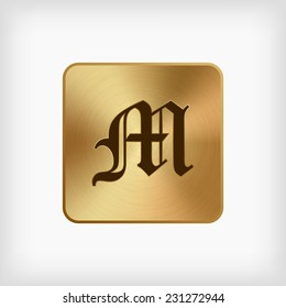 "isolated old english alphabet "" M "" letter in gold icon on white background (vector)"