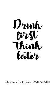Quotes Drinks Stock Vectors, Images & Vector Art | Shutterstock