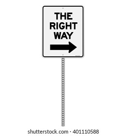 Isolated single metal sign in white and black with the right way text and arrow over white background
