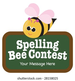 Isolated Spelling Bee with Sign (add your own message)
