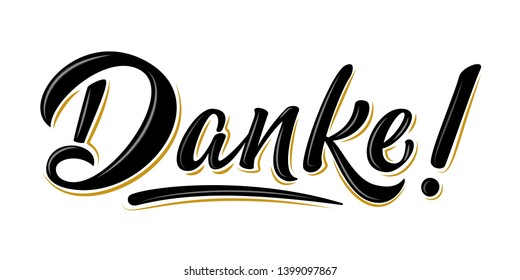 Isolated vector thank you lettering. Handwritten modern brush lettering Danke on white. Text in german for postcard, invitation, T-shirt print design, banner, motivation poster, icon