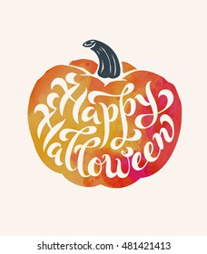 Isolated watercolor pumpkin with hand-drawn brush calligraphy. Happy Halloween theme. Vector Illustration.