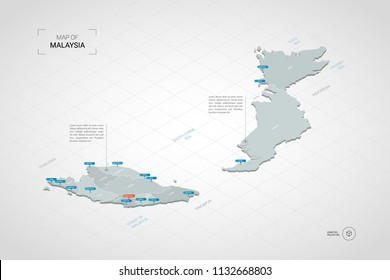 Isometric  3D Malaysia map. Stylized vector map illustration with cities, borders, capital Kuala Lumpur , administrative divisions and pointer marks; gradient background with grid.