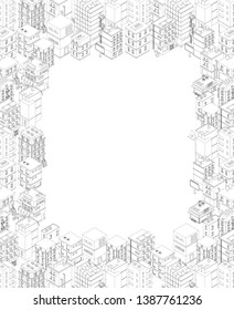 Isometric city buildings. A4 rectangular frame. Gray lines outline contour style. Background real estate. Vector illustration. Copy space for text place. For rent.