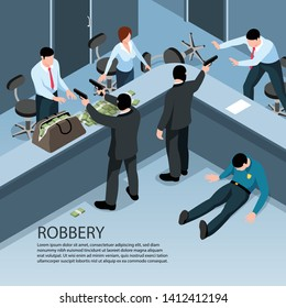 Isometric criminal background with indoor scenery of robbery characters of people with money bags and guns vector illustration
