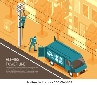 Isometric electrician background with view of city street and power line being repaired by two linemen vector illustration