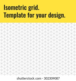 Isometric grid. Template for your design.