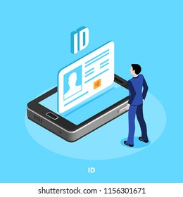 isometric image, a man in a business suit is standing in front of a reclining smartphone on the screen of which there is an id card
