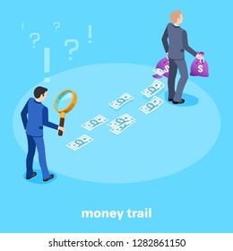 isometric image on a blue background, a man in a business suit with a magnifying glass is following the trail of money