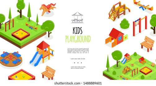 Isometric kids playground colorful template with carousels sandbox toy house horizontal bars benches swing slides trees vector illustration