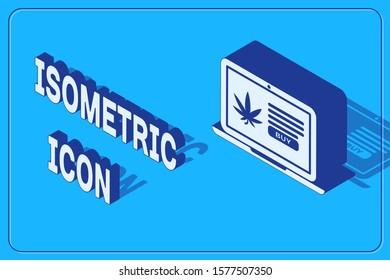 Isometric Laptop and medical marijuana or cannabis leaf icon isolated on blue background. Online buying symbol. Supermarket basket.  Vector Illustration
