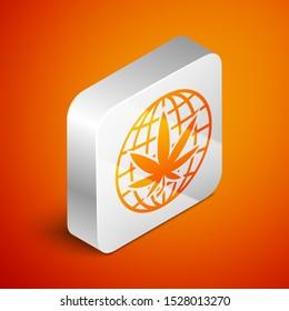 Isometric Legalize marijuana or cannabis globe symbol icon isolated on orange background. Hemp symbol. Silver square button. Vector Illustration