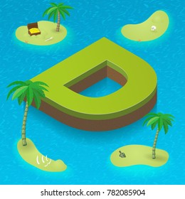 Isometric letter D, surrounded by tropical islands with pirates attributes. Vector illustration with D, part of isometric 3D font. Sea, beach, palms and pirates stuff: skull, treasure and rum bottle