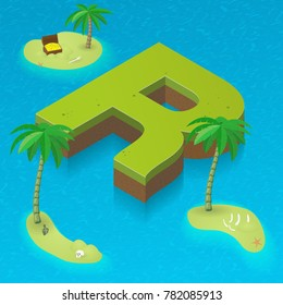 Isometric letter R, surrounded by tropical islands with pirates attributes. Vector illustration with R as part of isometric 3D font. Sea, beach, palms and pirates stuff: skull, treasure and rum