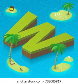 Isometric letter w as an island in the Caribbean Sea. Vector illustration with 3D letter w as part of isometric 3D font. Sea, beach, palms and pirates's island attributes.