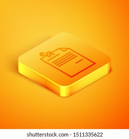 Isometric line Note paper with pinned pushbutton icon isolated on orange background. Memo paper sign. Orange square button. Vector Illustration