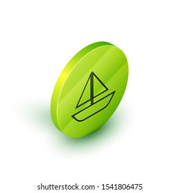 Isometric line Yacht sailboat or sailing ship icon isolated on white background. Sail boat marine cruise travel. Green circle button. Vector Illustration