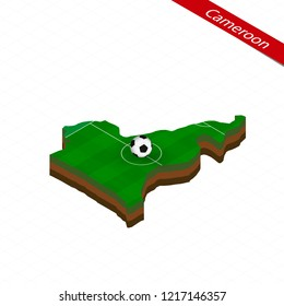 Isometric map of Cameroon with soccer field. Football ball in center of football pitch. Vector soccer illustration.