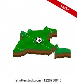 Isometric map of India with soccer field. Football ball in center of football pitch. Vector soccer illustration.