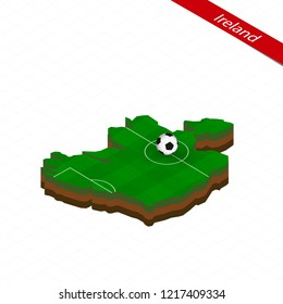 Isometric map of Ireland with soccer field. Football ball in center of football pitch. Vector soccer illustration.