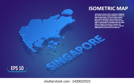 Isometric map of the SINGAPORE. Stylized flat map of the country on blue background. Modern isometric 3d location map with place for text or description. 3D concept for infographic.Vector illustration