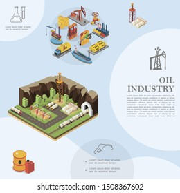 Isometric oil industry template with derrick trucks tanker drilling rigs refinery plant barrels cisterns and petroleum extraction transportation storage vector illustration