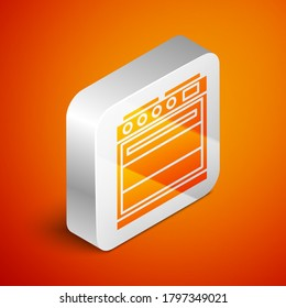 Isometric Oven icon isolated on orange background. Stove gas oven sign. Silver square button. Vector Illustration