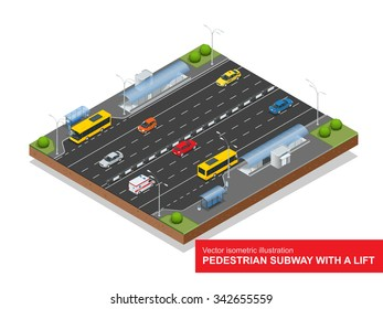 Isometric pedestrian subway with a lift under the highway. Set of the isometric pedestrian-subway with a lift, bus, sedan, taxi, mini, ambulance and bus stop. Vector illustration. City traffic.