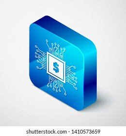 Isometric Processor chip with dollar icon isolated on white background. CPU, central processing unit, microchip, microcircuit, computer processor, chip. Blue square button. Vector Illustration