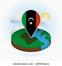 Isometric round map of Libya and point marker with flag of Libya. Cloud and sun on background. Isometric vector illustration.