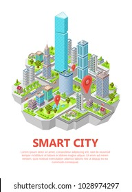 Isometric smart city vector illustration of residential town infrastructure. Isometric flat design houses and buildings with navigation map or GPS location pin signs for application interface