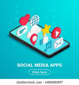 Isometric social media applications banner design with text and button. Flat icons on smartphone screen vertical. 3d concept with chat, video, mail, phone, cloud, like, music sign. Vector illustration