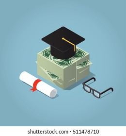 Isometric vector illustration of invest in education concept. Graduation cap on a stack of money bills, with glasses and diploma.
