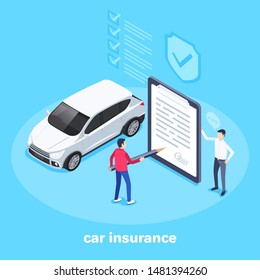isometric vector image on a blue background, a man signs a car insurance, filling out documentation and registration of a vehicle