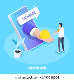 isometric vector image on a blue background, cashback for a buyer, a hand with coins from a smartphone screen and a man taking money