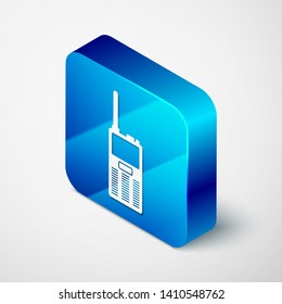 Isometric Walkie talkie icon isolated on white background. Portable radio transmitter icon. Radio transceiver sign. Blue square button. Vector Illustration