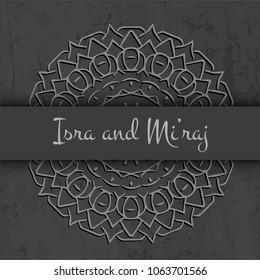 Isra' and Mi'raj Arabic Islamic backgrond art paper. Isra and Mi'raj with mandala vector art illustration