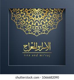 Isra' and Mi'raj Arabic Islamic background art paper. Isra and Mi'raj with mandala vector art illustration
