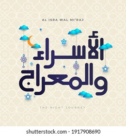 Isra and Mi'raj  in Arabic Islamic calligraphy. translation: Happy isra Mi'raj prophet Muhammad SAW. Suitable for greeting card, poster and banner